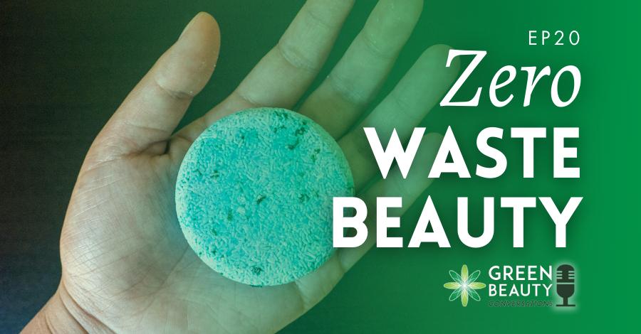 2018-10 Zero waste beauty