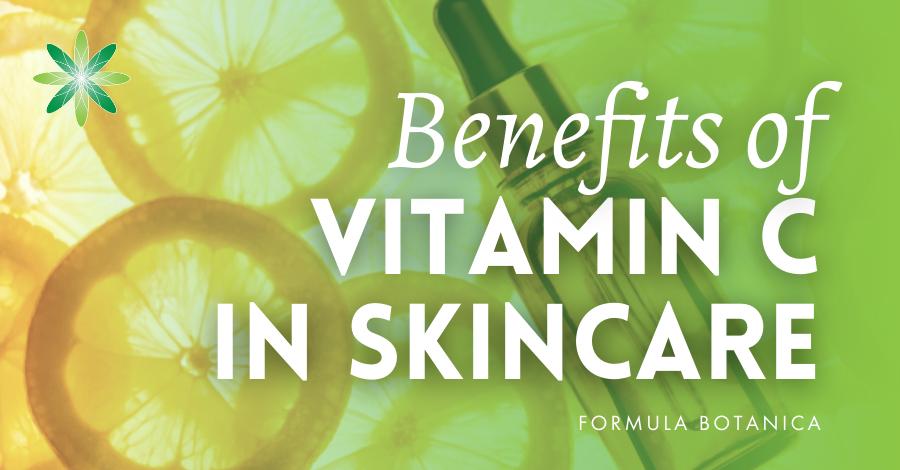 2018-10 Benefits of Vitamin C in skincare