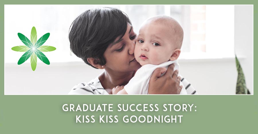 Formula Botanica graduate success story Kiss Kiss Goodnight