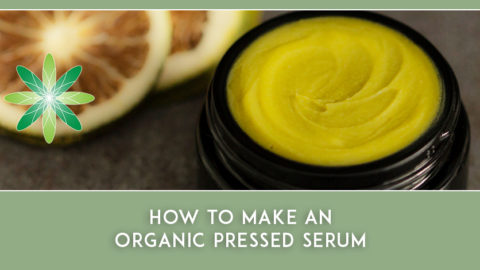 How to Make an Organic Pressed Serum