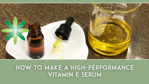 How to Make a High-performance Vitamin E Serum