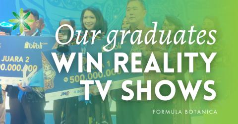 Formula Botanica Graduates Win Reality TV Shows