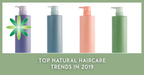 Top Natural Haircare Trends in 2019