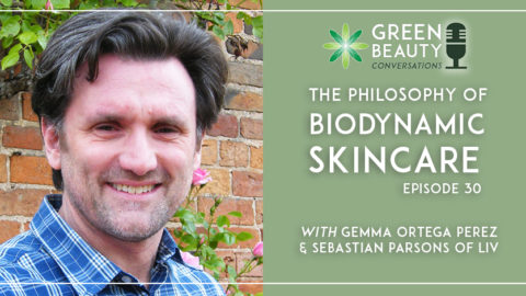 Episode 30: The Philosophy of Biodynamic Skincare