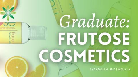 Graduate Success Story – Frutose Cosmetics