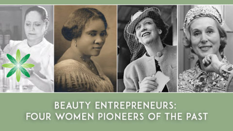 Beauty Entrepreneurs: Four Women Pioneers of the Past