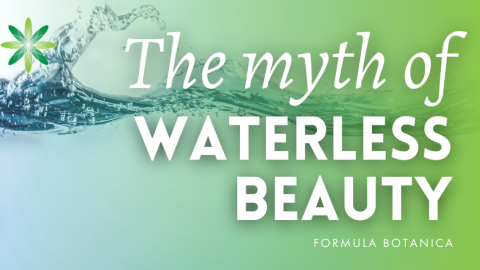 The Myth of Waterless Beauty