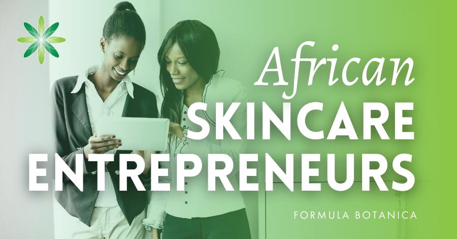 2018-04 African Skincare Entrepreneurs
