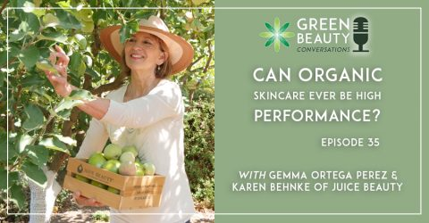 Episode 35: Can organic skincare ever be high performance?