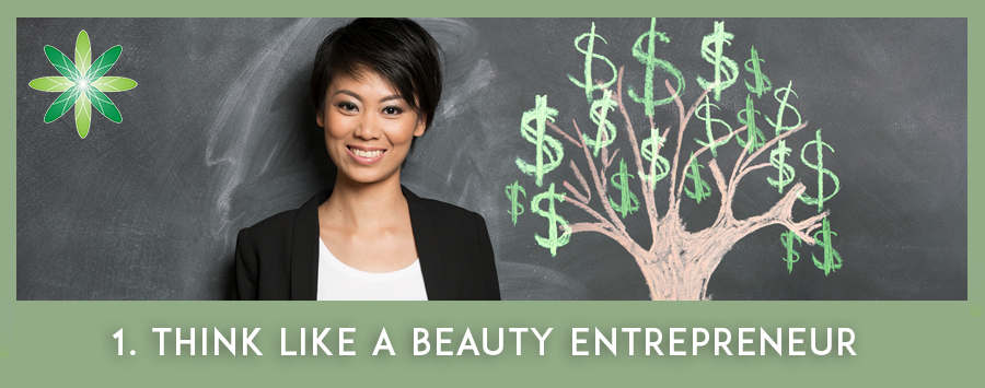 Think like a beauty entrepreneur - mindset