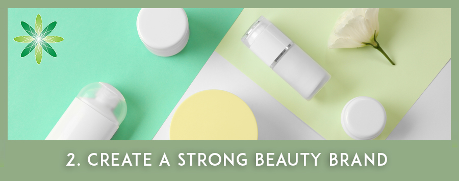 Build a Strong cosmetics brand