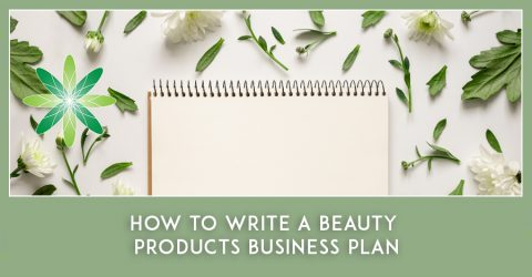 How to Write a Beauty Products Business Plan