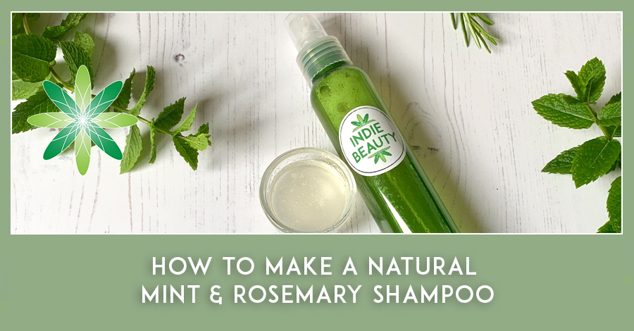 How to Make a Natural Shampoo with Mint and Rosemary