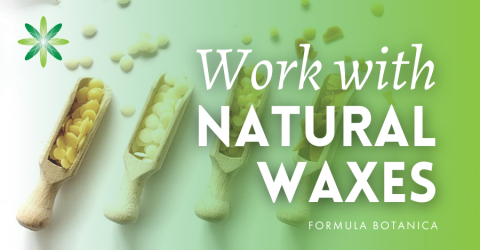 How to Work with Natural Cosmetic Waxes