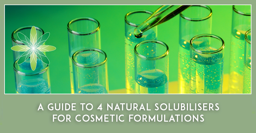 Guide to Natural Solubilisers for Cosmetic Formulations
