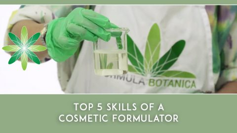 Top 5 Skills of a Cosmetic Formulator