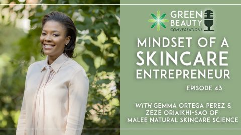Episode 43: The Mindset of a Skincare Entrepreneur