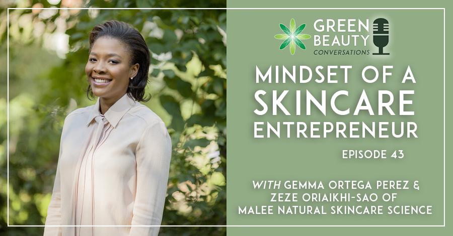 Mindset of a Skincare Entrepeneur