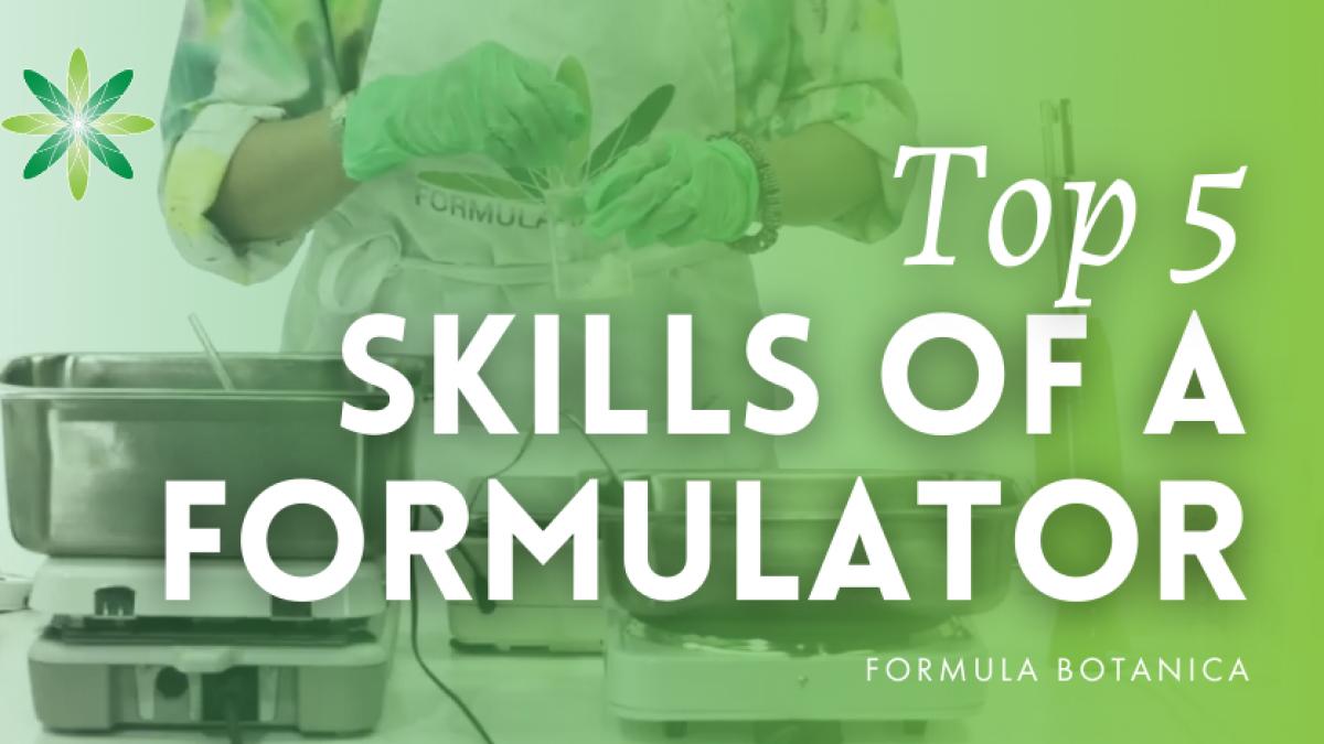 Top 20 Skills of a Cosmetic Formulator   Formula Botanica