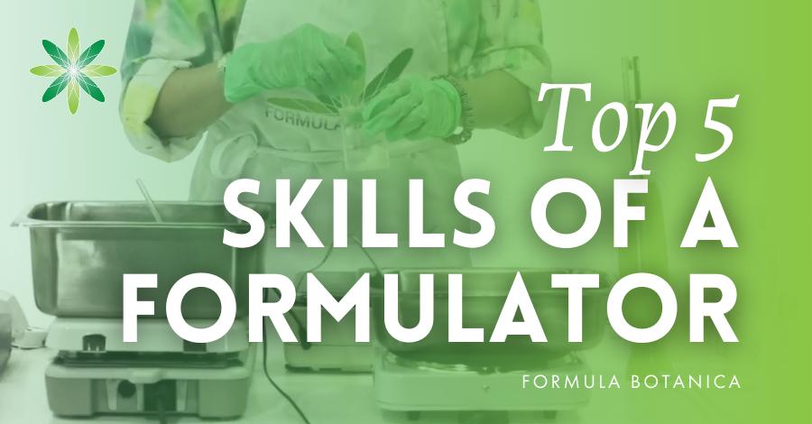 2019-08 Top skills of a cosmetic formulator