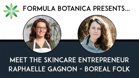 Meet the Entrepeneur: Raphaëlle Gagnon of Boreal Folk Apothecary