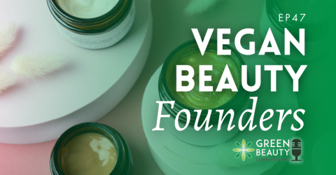 Episode 47: Should Vegan Beauty Brands be run by Vegans?