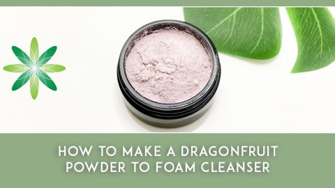 How to Make a Dragonfruit Powder to Foam Cleanser