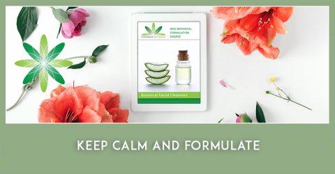 Keep Calm and Formulate with a Free Mini Botanical Formulation Course