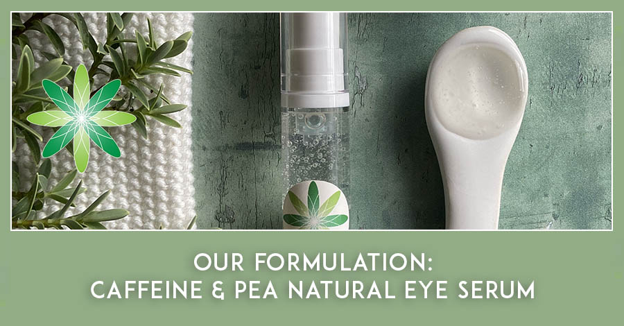 formulation caffeine and pea natural under eye serum