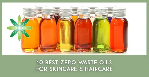 10 Best Zero Waste Oils for Skincare and Haircare
