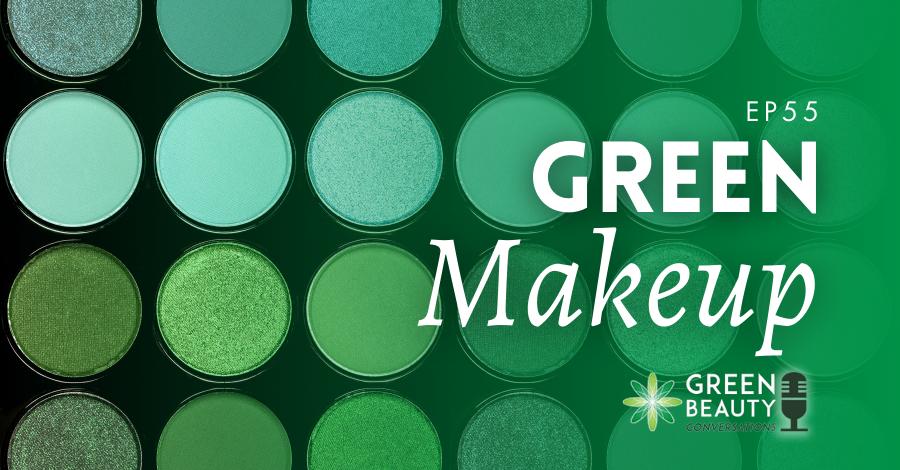 2020-09 Green makeup