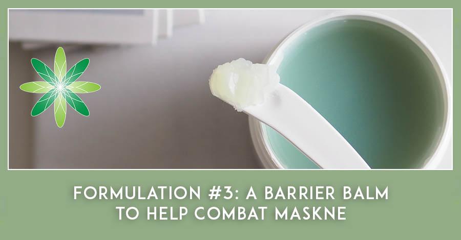 Barrier balm formulation to prevent maskne