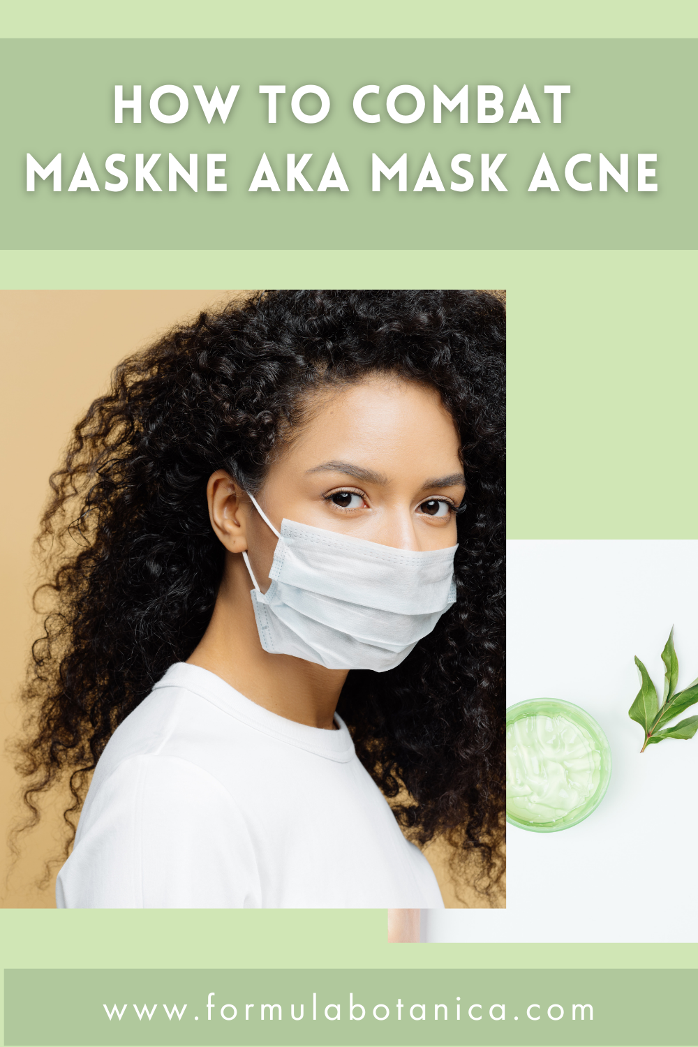 Maskne - how to get rid of mask acne