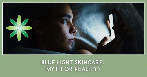 Blue Light Skincare: Myth or Reality?
