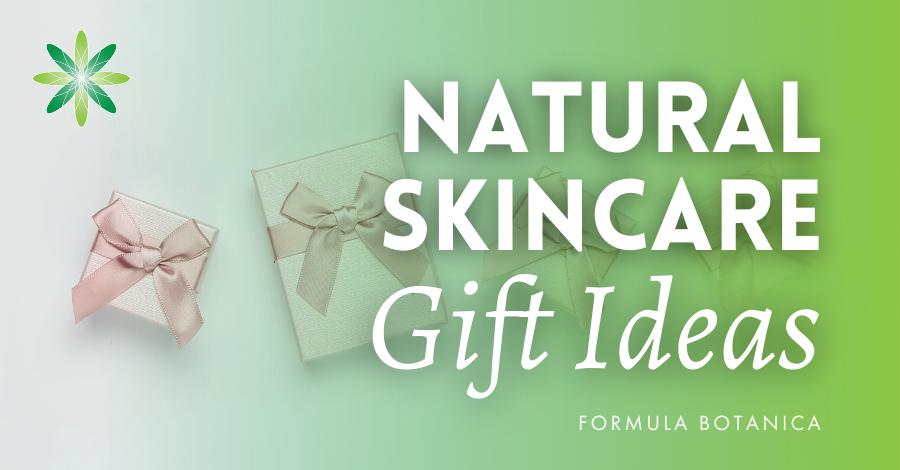 2020-12 Natural skincare gift ideas