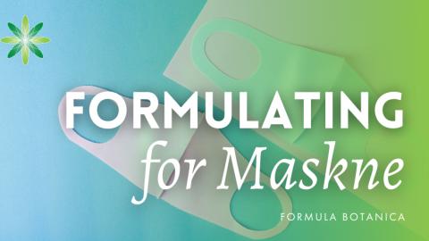 3 Natural Skincare Formulations to Combat Maskne