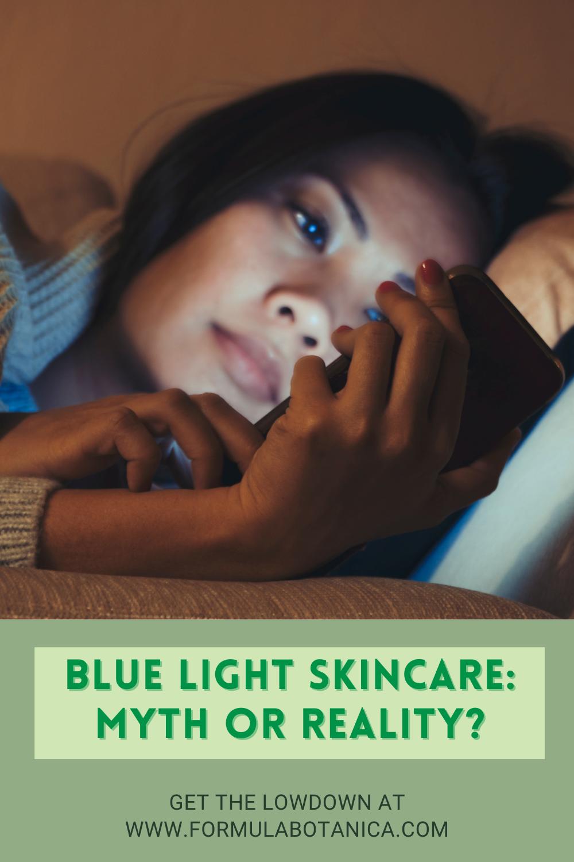 Blue light skincare