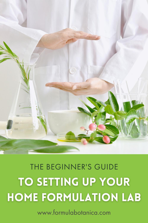 How to set up a home formulation lab