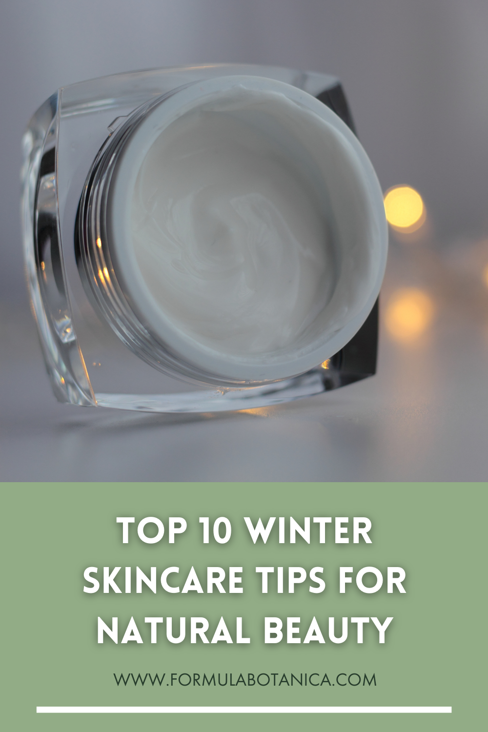 Top 10 Winter Skincare Tips for Natural Beauty