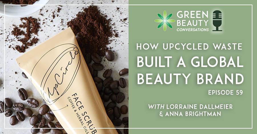 2021-01 Podcast 59 Upcycled Beauty