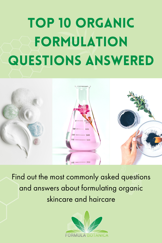 Top 10 FAQs on Organic Formulation