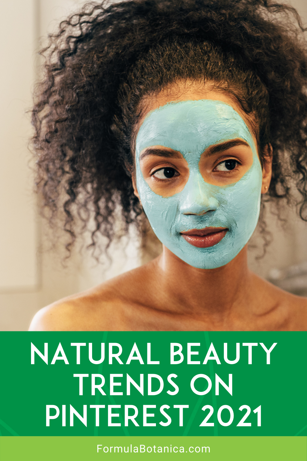 Natural Beauty Trends on Pinterest 2021