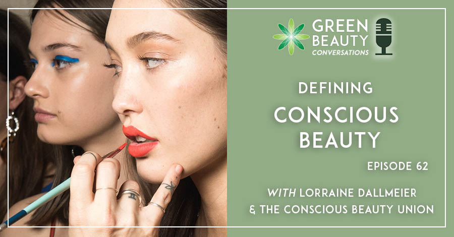 2021-04 Podcast 62 Conscious Beauty