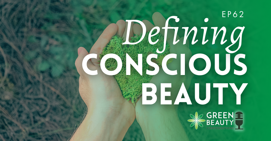 Defining Conscious Beauty
