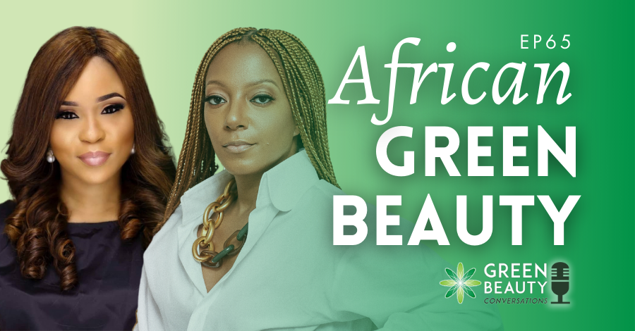 What Africa can teach the world about green beauty