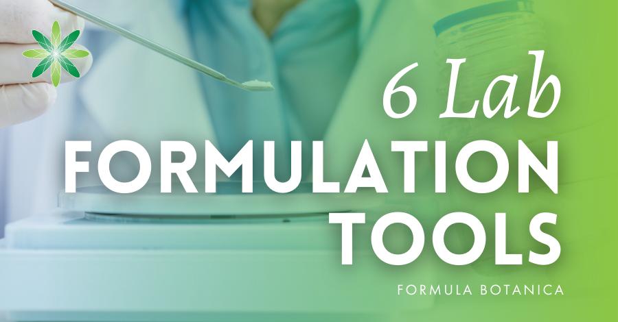 6 lab tools every formulator needs