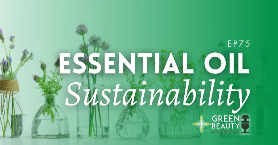2021-09 essential oil sustainability