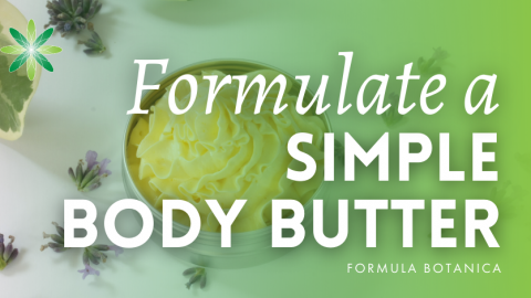 Your first botanical formulation: a simple body butter