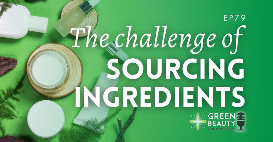 Sourcing natural ingredients